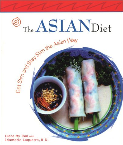 The Asian Diet: Get Slim and Stay Slim the Asian Way (Capital Lifestyles)