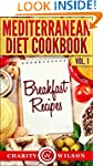 MEDITERRANEAN DIET: Vol.1 Breakfast R...