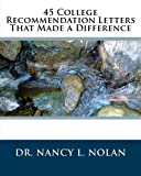img - for 45 College Recommendation Letters That Made a Difference book / textbook / text book