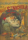 img - for The Night Before Christmas or A Visit From St. Nicholas (An Antique Reproduction) book / textbook / text book