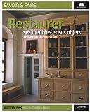 Restaurer ses meubles et objets