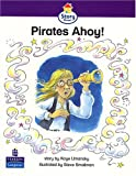 Pirates Ahoy!: Emergent Stage (Literacy Land - Story Street)