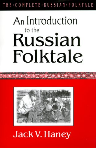 An Introduction to the Russian Folktale (Complete Russian...