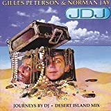 Desert Island Mix [Mixed By Gilles Peterson & Norman Jay]by Journeys By DJ (Series)