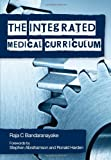 img - for The Integrated Medical Curriculum book / textbook / text book