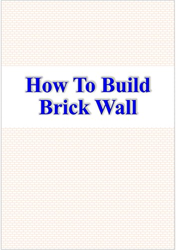 How To Build Brick Wall (English Edition)
