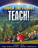 img - for Touch the Future...Teach! book / textbook / text book