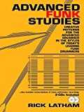 img - for Advanced Funk Studies: Creative Patterns for the Advanced Drummer book / textbook / text book