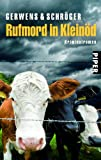 Rufmord in Kleinöd: Kriminalroman (Kleinöd-Krimis, Band 4)