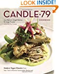 Candle 79 Cookbook: Modern Vegan Clas...
