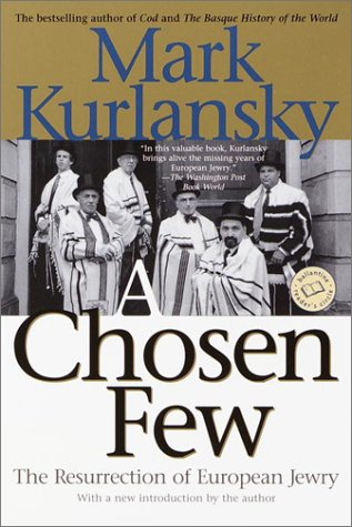 A Chosen Few: The Resurrection of European Jewry (Ballantine Reader