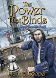 Book Two Of The Devan Chronicles Is Called Power That Binds A Year On From Julia Mortons Arrival At Fortress Athione An Uneasy Truce Being