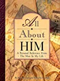 img - for All About Him: A Personal Reference from the Man in My Life (Clark, Beverly) book / textbook / text book