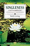 img - for By Ruth Goring Singleness: A Life Grounded in Love (Lifeguide Bible Studies) [Paperback] book / textbook / text book