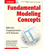 "Fundamental Modeling Concepts: Effective Communication of IT Systemsvon ""Andreas Knoepfel"""