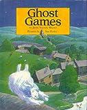 GHOST GAMES (0385307012) by Jana Novotny Hunter