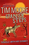 SPANISH STEPS (0099471949) by TIM MOORE