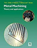 img - for Metal Machining: Theory and Applications book / textbook / text book