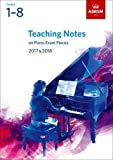 img - for Teaching Notes on Piano Exam Pieces 2017 & 2018: Grades 1-8 (ABRSM Exam Pieces) book / textbook / text book