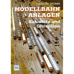 Modellbahnanlagen. Bahnhöfe und Gleispläne [Gebundene Ausgabe]