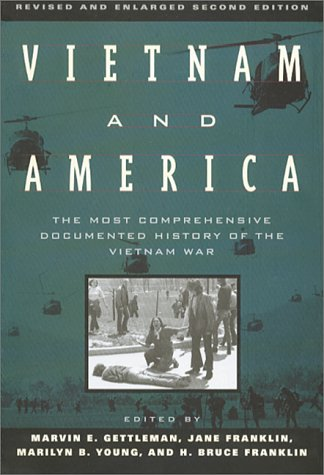 Vietnam and America: The Most Comprehensive Documented...