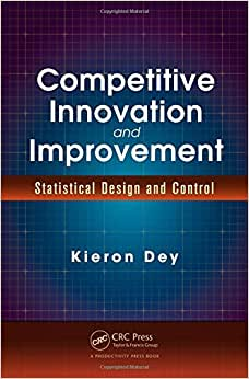 Competitive Innovation And Improvement: Statistical Design And Control