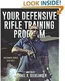 Your Defensive Rifle Training Program