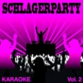 Schlagerparty, Vol. 2 (Premium Karaoke Version)