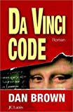 echange, troc Dan Brown - Da Vinci Code