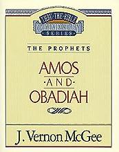 Amos  Obadiah The Prophets AmosObadiah Thru the Bible Book 28