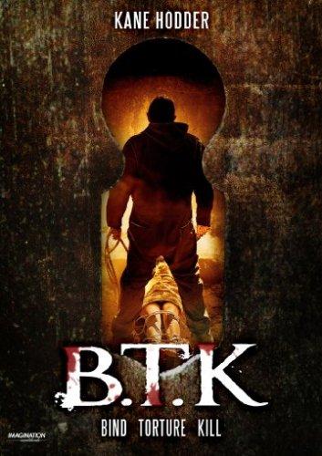 B.T.K - Bind Torture Kill