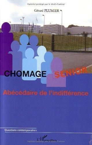 Chômage senior : Abécédaire de l'indifférence