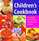 Children's Cookbook: 60 Fun and Easy Recipes for Children to Make