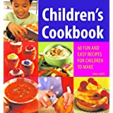 Children's Cookbook: 60 Fun and Easy Recipes for Children to Makeby Sara Lewis