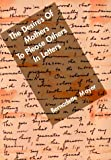 The Desires of Mothers To Please Others In Letters (The Literature Profile Series, 1)
