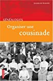 echange, troc Jacqueline Missoffe - Organiser une cousinade