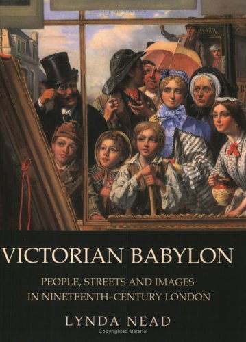 Victorian Babylon: People, Streets and Images in...