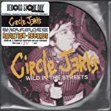 Circle Jerks Wild In The Streets 7 Inch (7