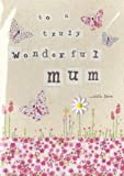 Hand Finished Wonderful Mum Card - Perfect for Mother's Day