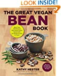 The Great Vegan Bean Book: More than...