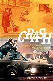 Crash: Cinema and the Politics of Speed and Stasis