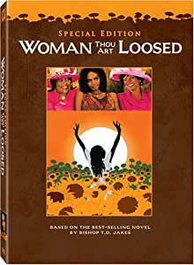 Woman Thou Art Loosed (Special Collector's Edition)