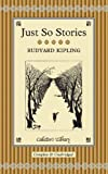Just So Stories (Collectors Library)