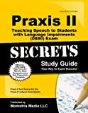 Praxis II Teaching Speech to Students with Language Impairments
