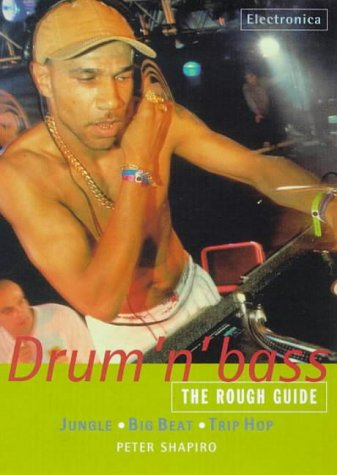The Rough Guide to Drum 'n' Bass Drum & Bass music book
