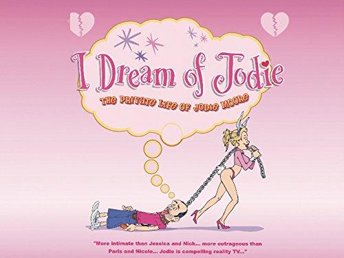I Dream Of Jodie