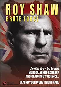 Amazon.com: Roy Shaw - Brute Force: Liam Galvin: Movies & TV