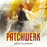 Patchwerk | David Tallerman