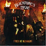 Fires at Midnight ~ Blackmore's Night