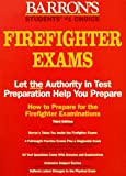 img - for How to Prepare for the Firefighter Examinations (Barron's Firefighter Exams) book / textbook / text book